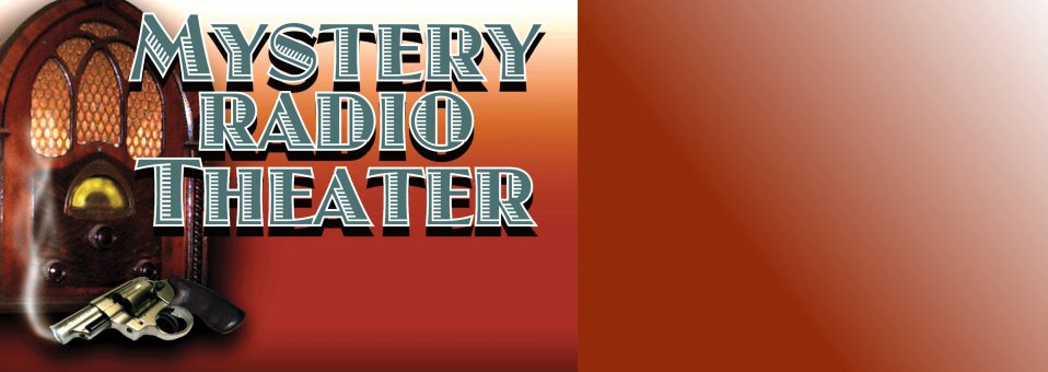 Mystery Radio Theater